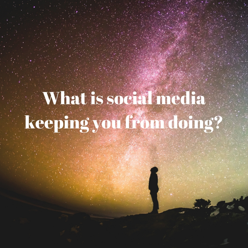 What is social media keeping you from doing
